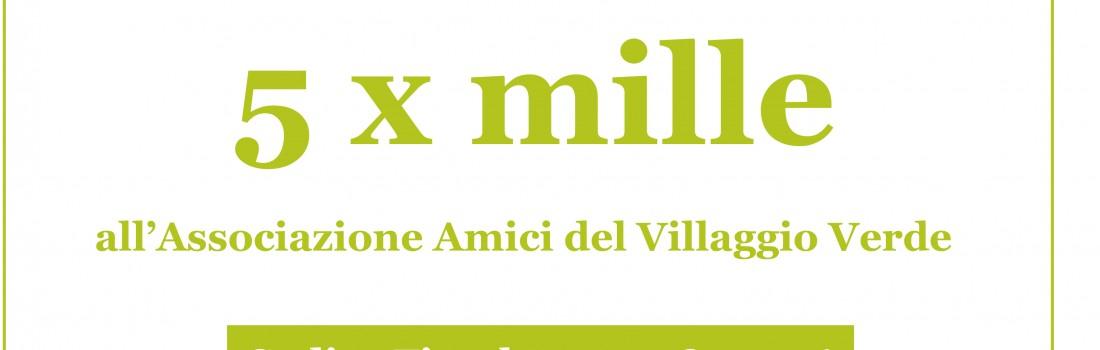 5 x mille all'Associazione Amici del Villaggio Verde